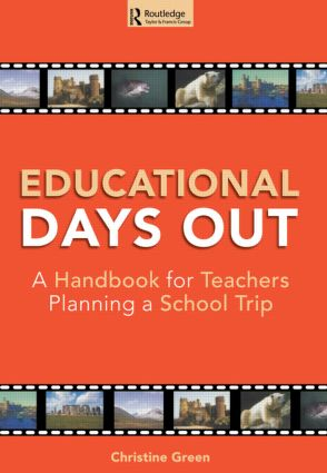 Educational Days Out: A Handbook for Teachers Planning a School Trip (Paperback) book cover