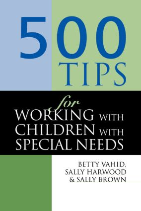 500 Tips for Working with Children with Special Needs book cover