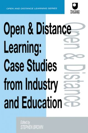 Open and Distance Learning: Case Studies from Education Industry and Commerce, 1st Edition (Paperback) book cover