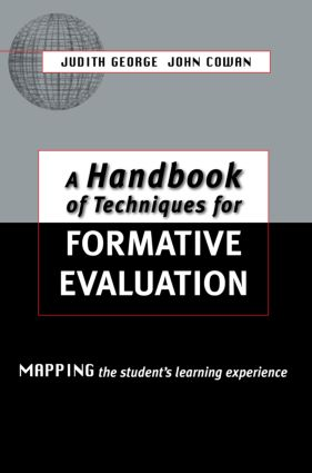 A Handbook of Techniques for Formative Evaluation: Mapping the Students' Learning Experience book cover
