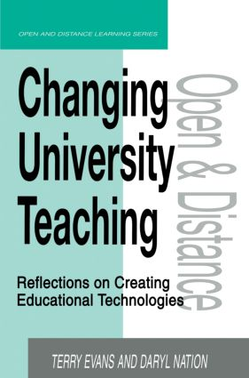 Changing University Teaching: Reflections on Creating Educational Technologies, 1st Edition (Paperback) book cover
