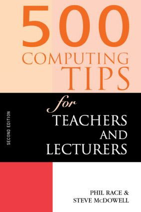 500 Computing Tips for Teachers and Lecturers: 2nd Edition (Paperback) book cover