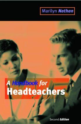 A Handbook for Headteachers: 1st Edition (Paperback) book cover