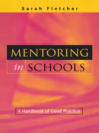 Mentoring in Schools: A Handbook of Good Practice, 1st Edition (Paperback) book cover