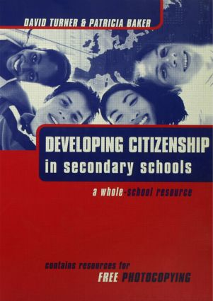 Developing Citizenship in Schools: A Whole School Resource for Secondary Schools (Paperback) book cover
