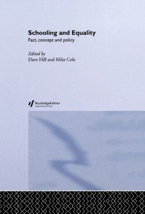 Schooling and Equality: Fact, Concept and Policy, 1st Edition (Paperback) book cover