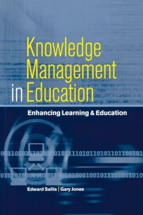 Knowledge Management in Education: Enhancing Learning & Education, 1st Edition (Paperback) book cover