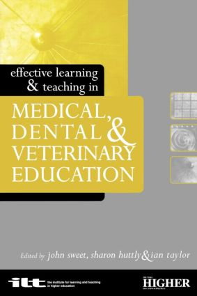 Effective Learning and Teaching in Medical, Dental and Veterinary Education (Paperback) book cover