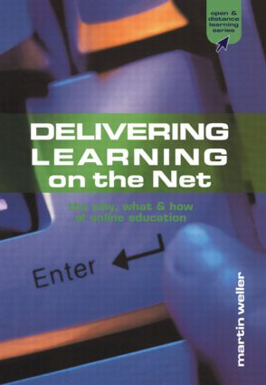 Delivering Learning on the Net: The Why, What and How of Online Education, 1st Edition (Paperback) book cover