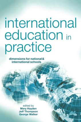 International Education in Practice: Dimensions for Schools and International Schools, 1st Edition (Paperback) book cover