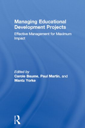 Managing Educational Development Projects: Effective Management for Maximum Impact, 1st Edition (Paperback) book cover
