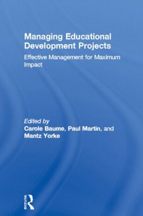 Managing Educational Development Projects: Effective Management for Maximum Impact book cover