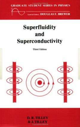 Superfluidity and Superconductivity: 1st Edition (Paperback) book cover