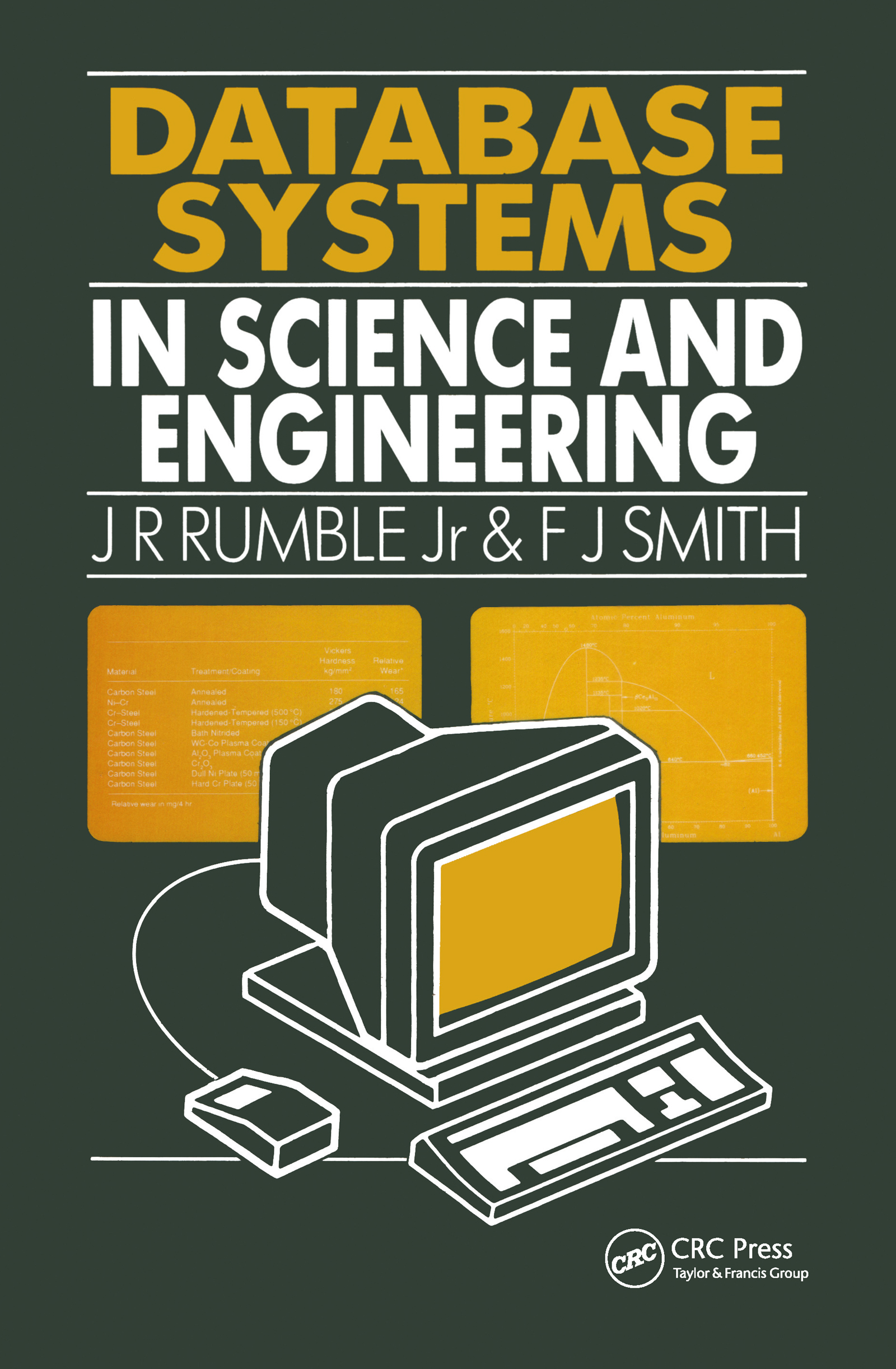 Database Systems in Science and Engineering: 1st Edition (Hardback) book cover