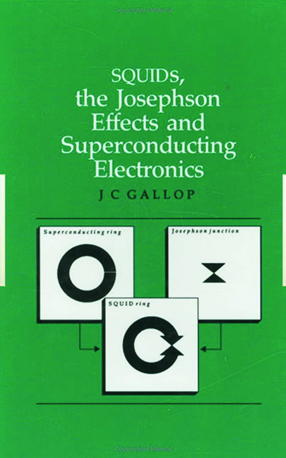 SQUIDs, the Josephson Effects and Superconducting Electronics: 1st Edition (Hardback) book cover