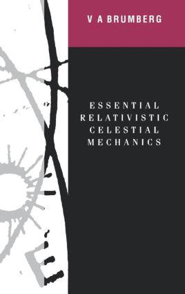 Essential Relativistic Celestial Mechanics: 1st Edition (Hardback) book cover