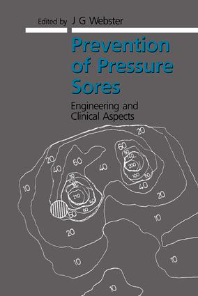 Prevention of Pressure Sores: Engineering and Clinical Aspects, 1st Edition (Hardback) book cover