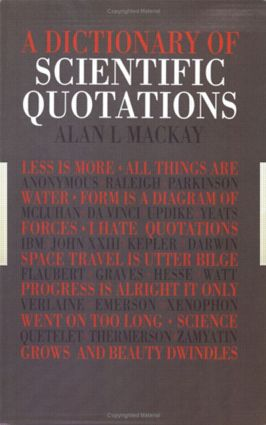 A Dictionary of Scientific Quotations: 1st Edition (Paperback) book cover