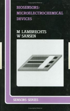 Biosensors: Microelectrochemical Devices, 1st Edition (Hardback) book cover