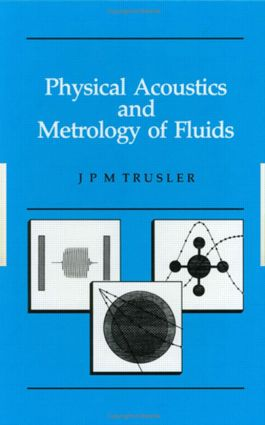 Physical Acoustics and Metrology of Fluids: 1st Edition (Hardback) book cover