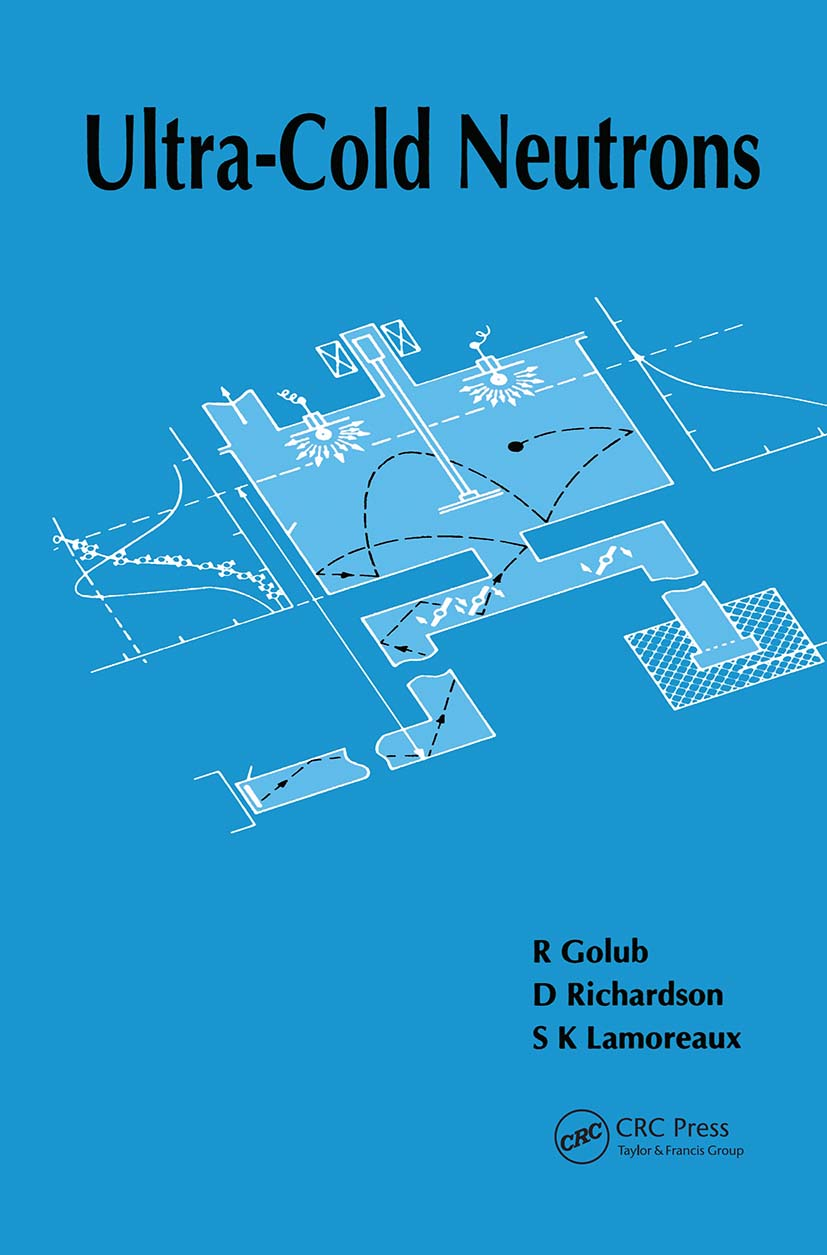Ultra-Cold Neutrons: 1st Edition (Hardback) book cover