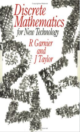 Discrete Mathematics: for New Technology, 1st Edition (Paperback) book cover