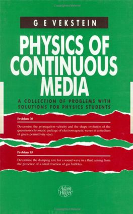 Physics of Continuous Media: A Collection of Problems With Solutions for Physics Students, 1st Edition (Hardback) book cover