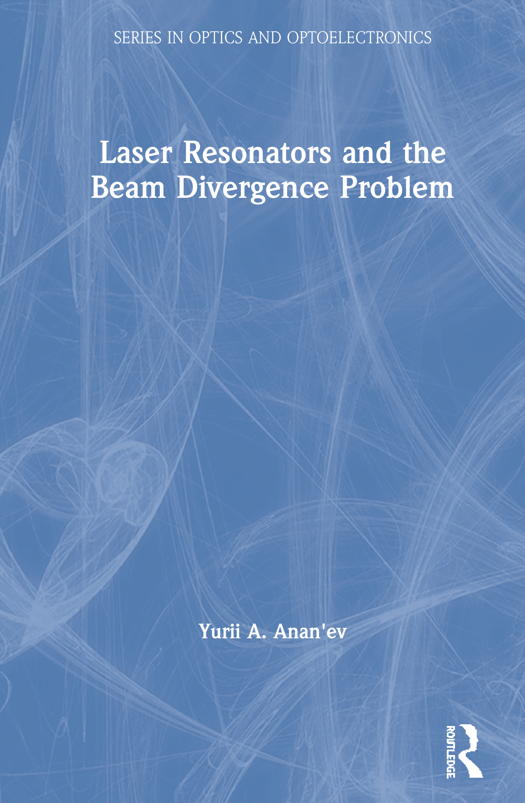 Laser Resonators and the Beam Divergence Problem book cover