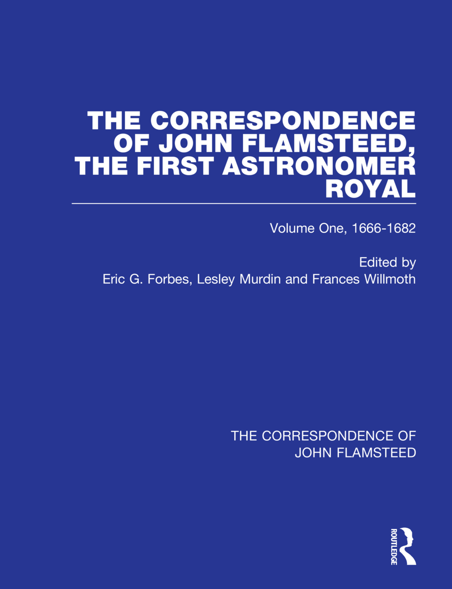 The Correspondence of John Flamsteed, The First Astronomer Royal: Volume 1, 1st Edition (Hardback) book cover