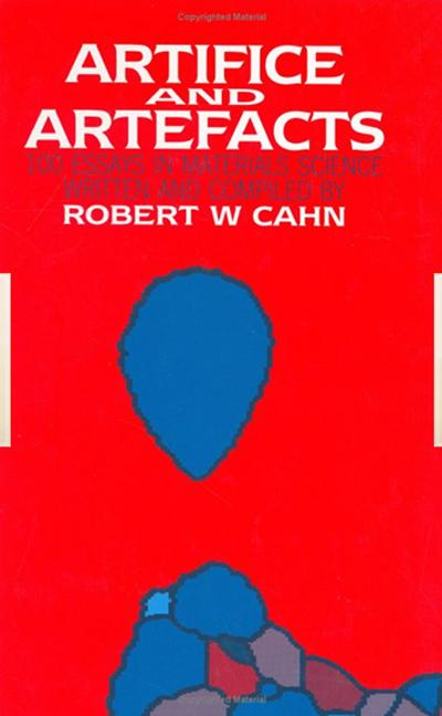 Artifice and Artefacts: 100 Essays in Materials Science, 1st Edition (Hardback) book cover