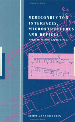 Semiconductor Interfaces, Microstructures and Devices: Properties and applications, 1st Edition (Hardback) book cover