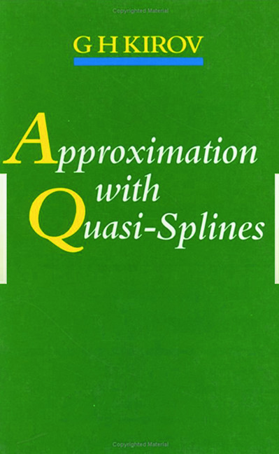 Approximation with Quasi-Splines: 1st Edition (Hardback) book cover