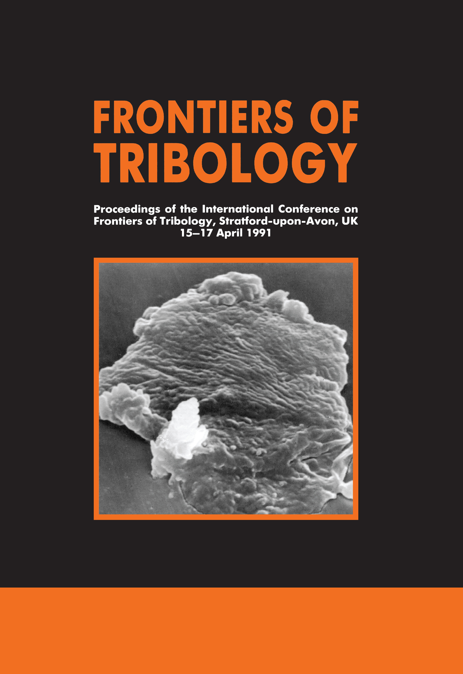 Frontiers of Tribology: 1st Edition (Hardback) book cover
