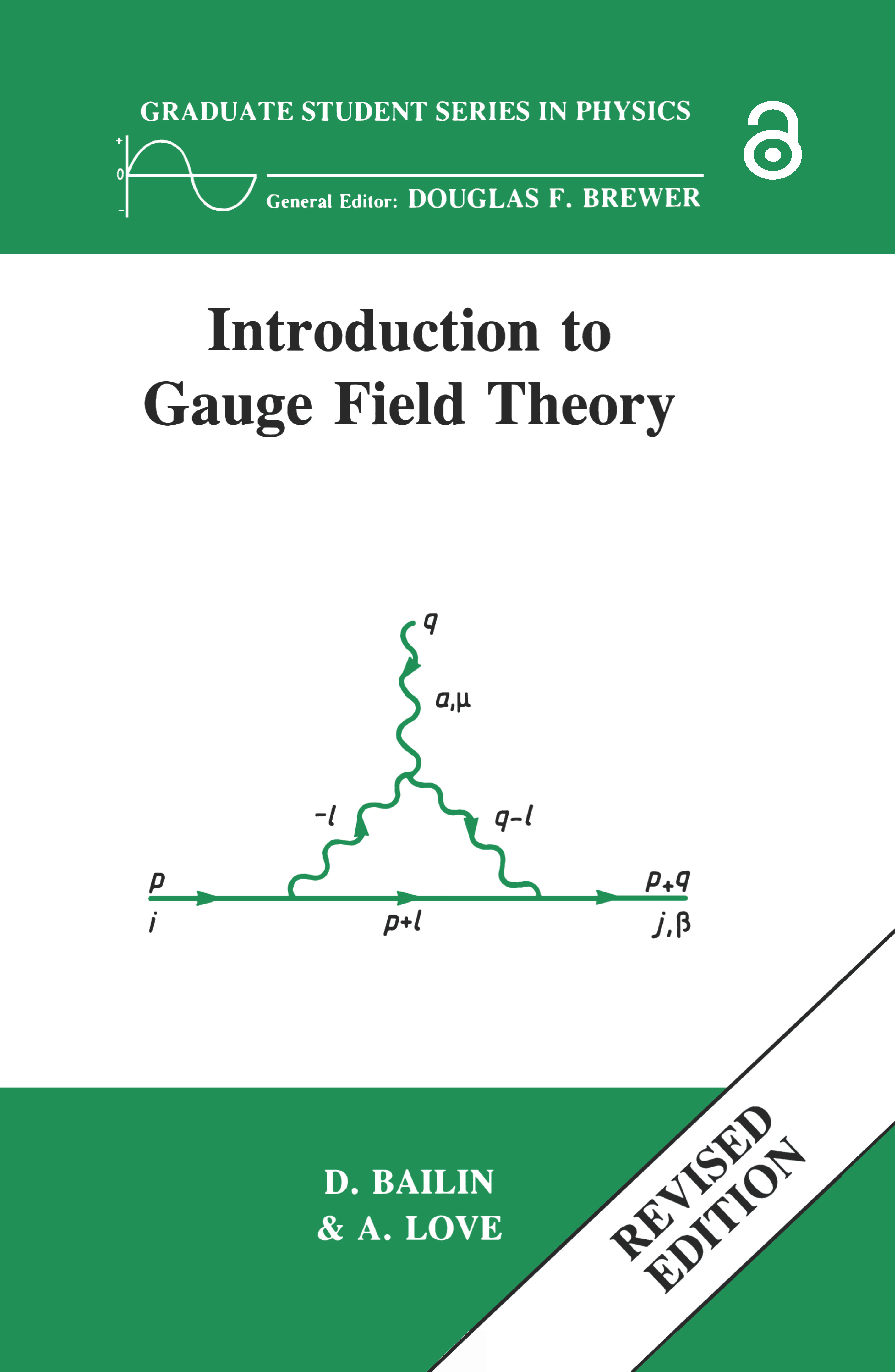Introduction to Gauge Field Theory Revised Edition: 1st Edition (Paperback) book cover