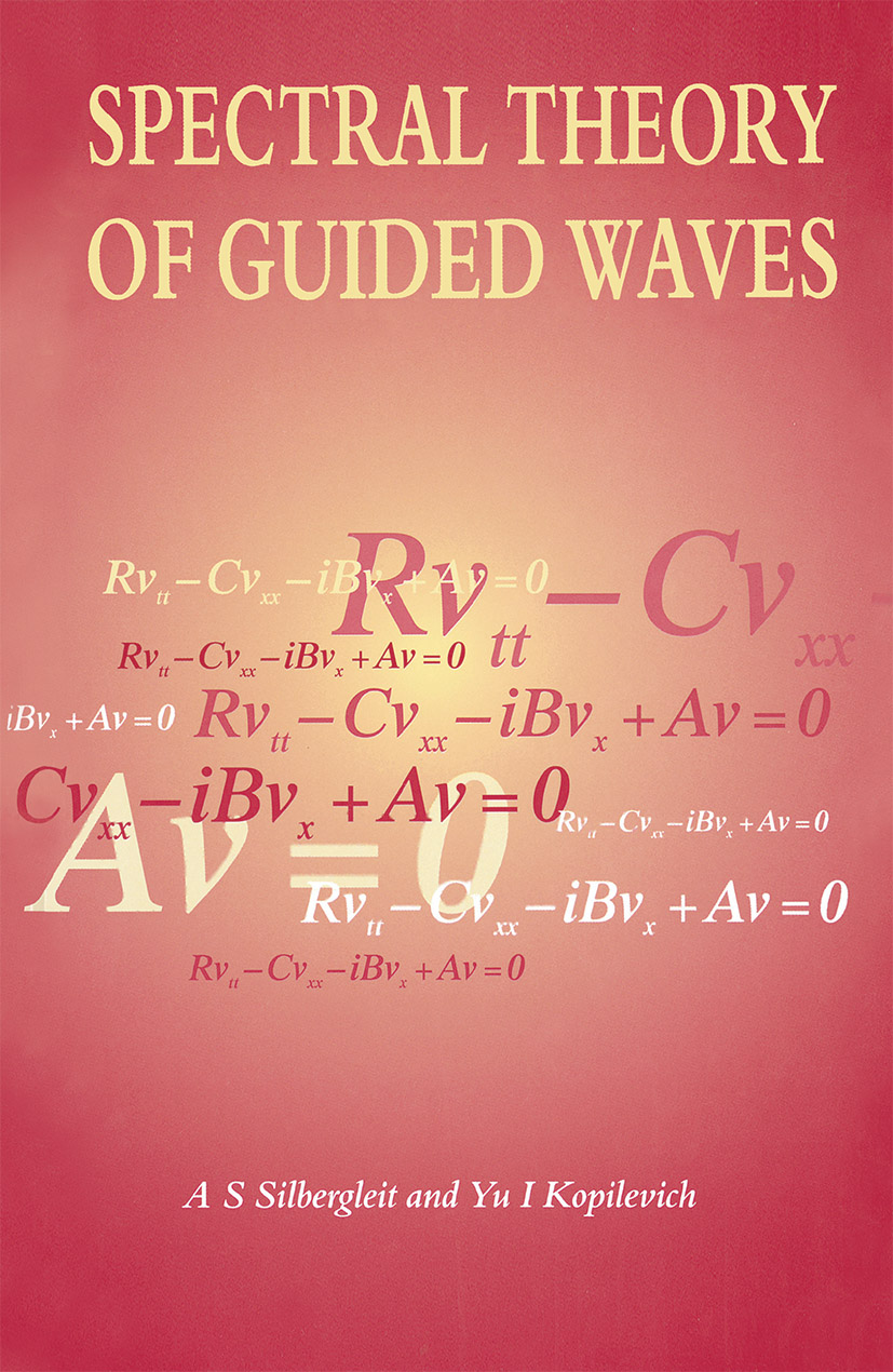 Spectral Theory of Guided Waves: 1st Edition (Hardback) book cover