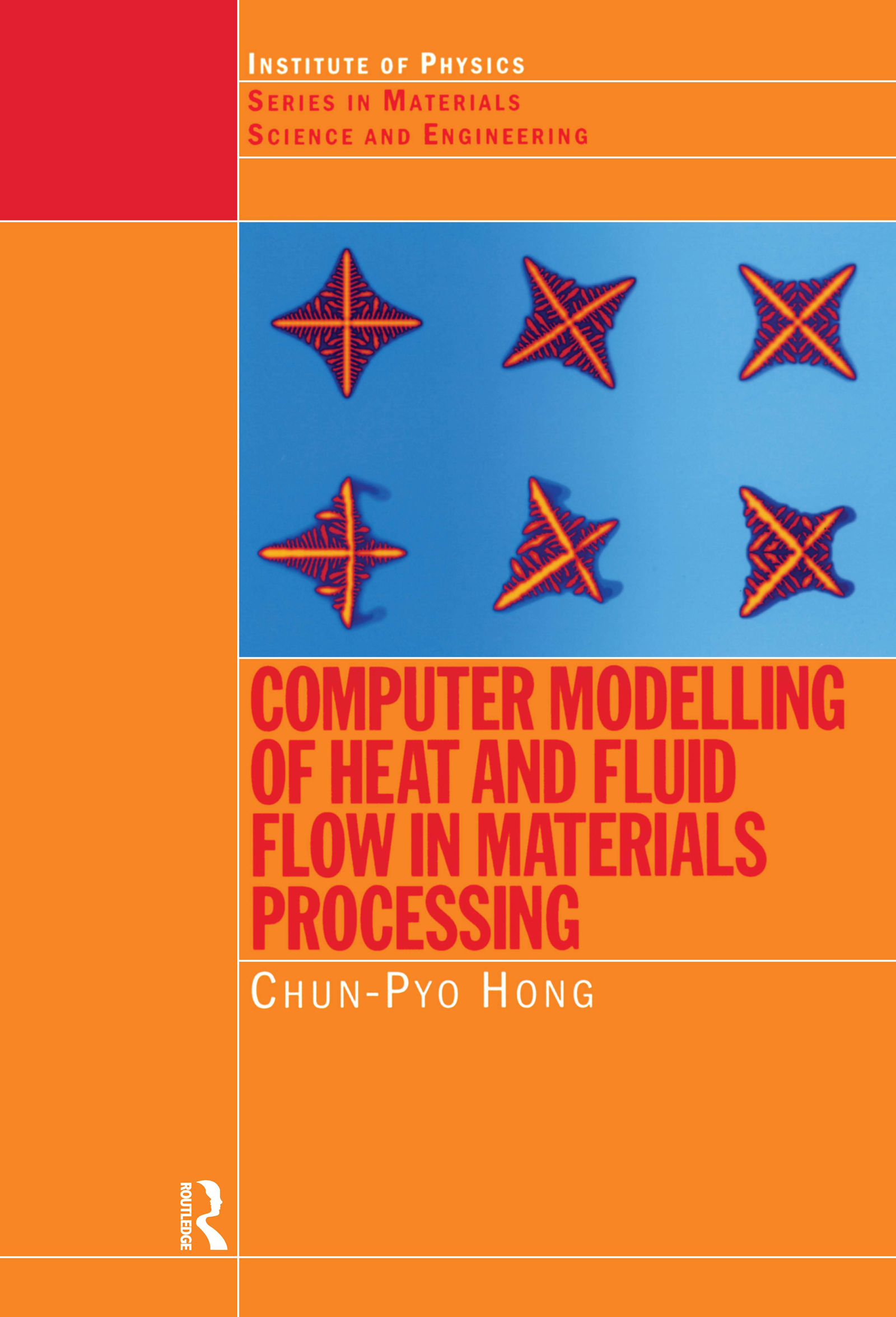 Computer Modelling of Heat and Fluid Flow in Materials Processing book cover