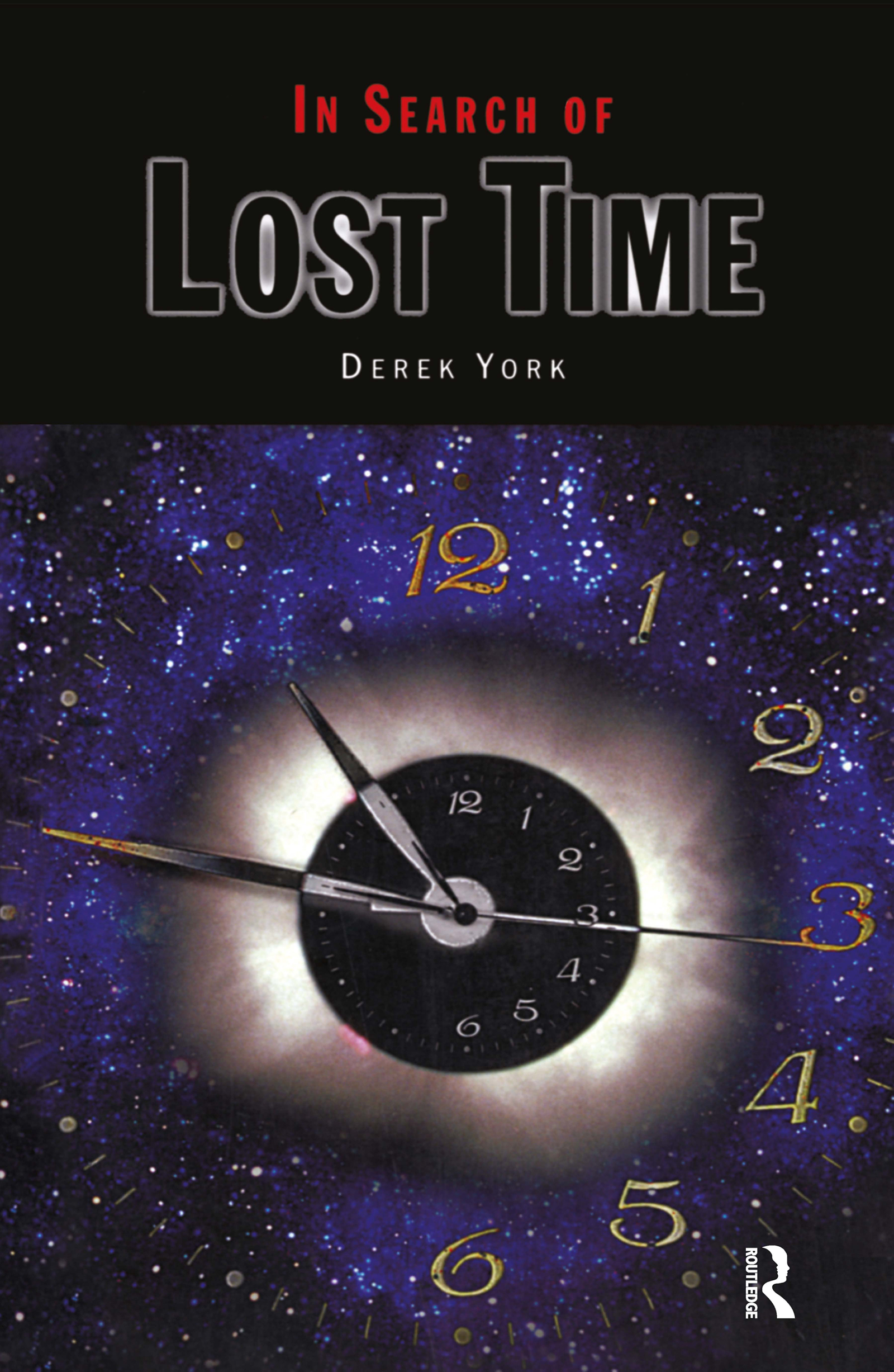 In Search of Lost Time: 1st Edition (Paperback) book cover