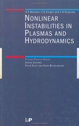 Non-Linear Instabilities in Plasmas and Hydrodynamics: 1st Edition (Hardback) book cover