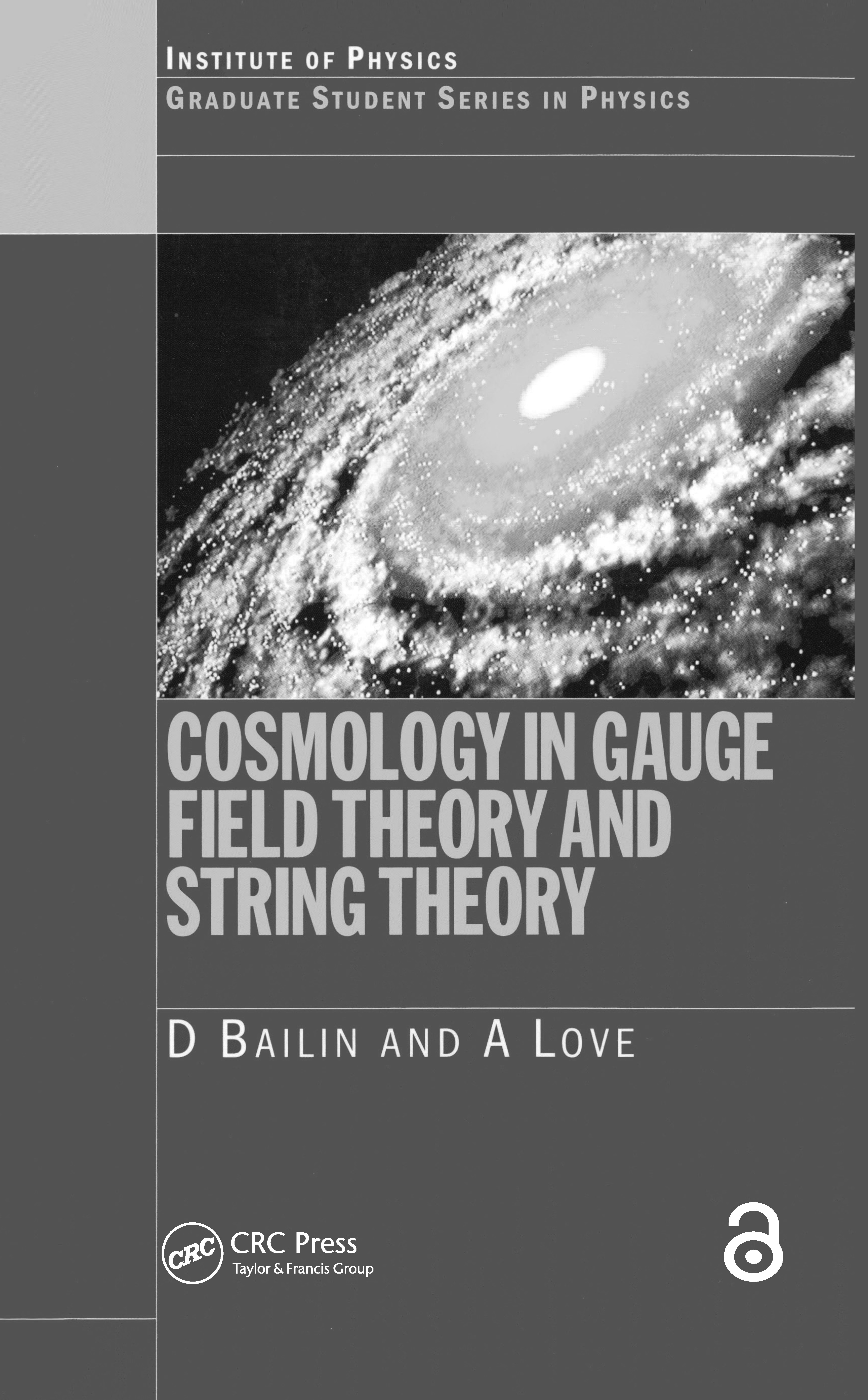 Cosmology in Gauge Field Theory and String Theory: 1st Edition (Paperback) book cover