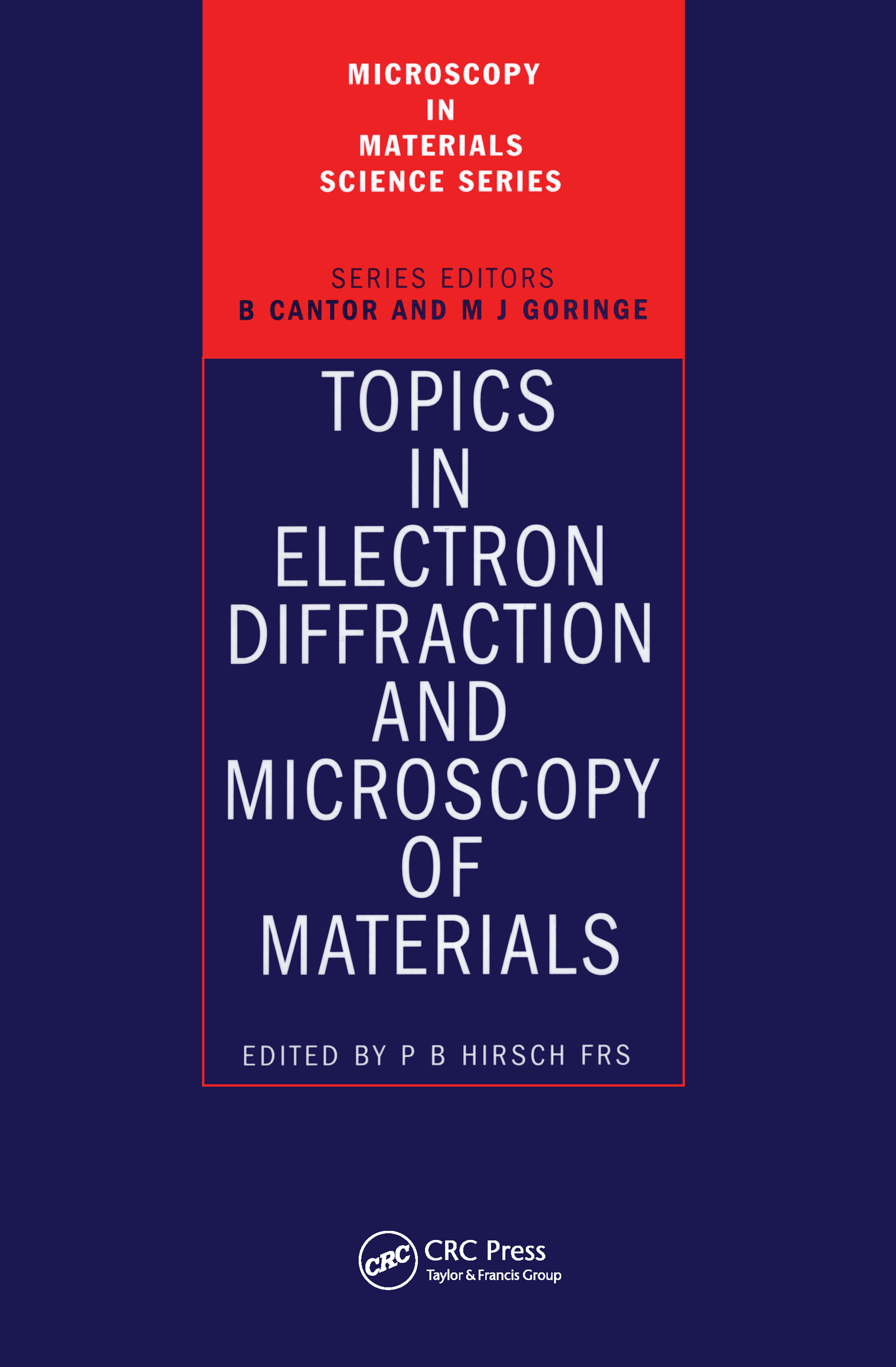 Topics in Electron Diffraction and Microscopy of Materials: 1st Edition (Hardback) book cover