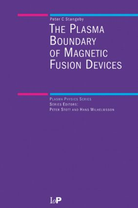 The Plasma Boundary of Magnetic Fusion Devices: 1st Edition (Hardback) book cover