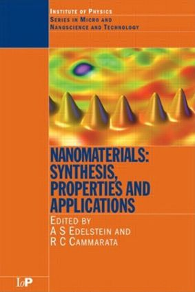 Nanomaterials: Synthesis, Properties and Applications, Second Edition, 2nd Edition (Hardback) book cover