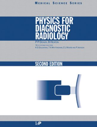 Physics for Diagnostic Radiology, Second Edition book cover