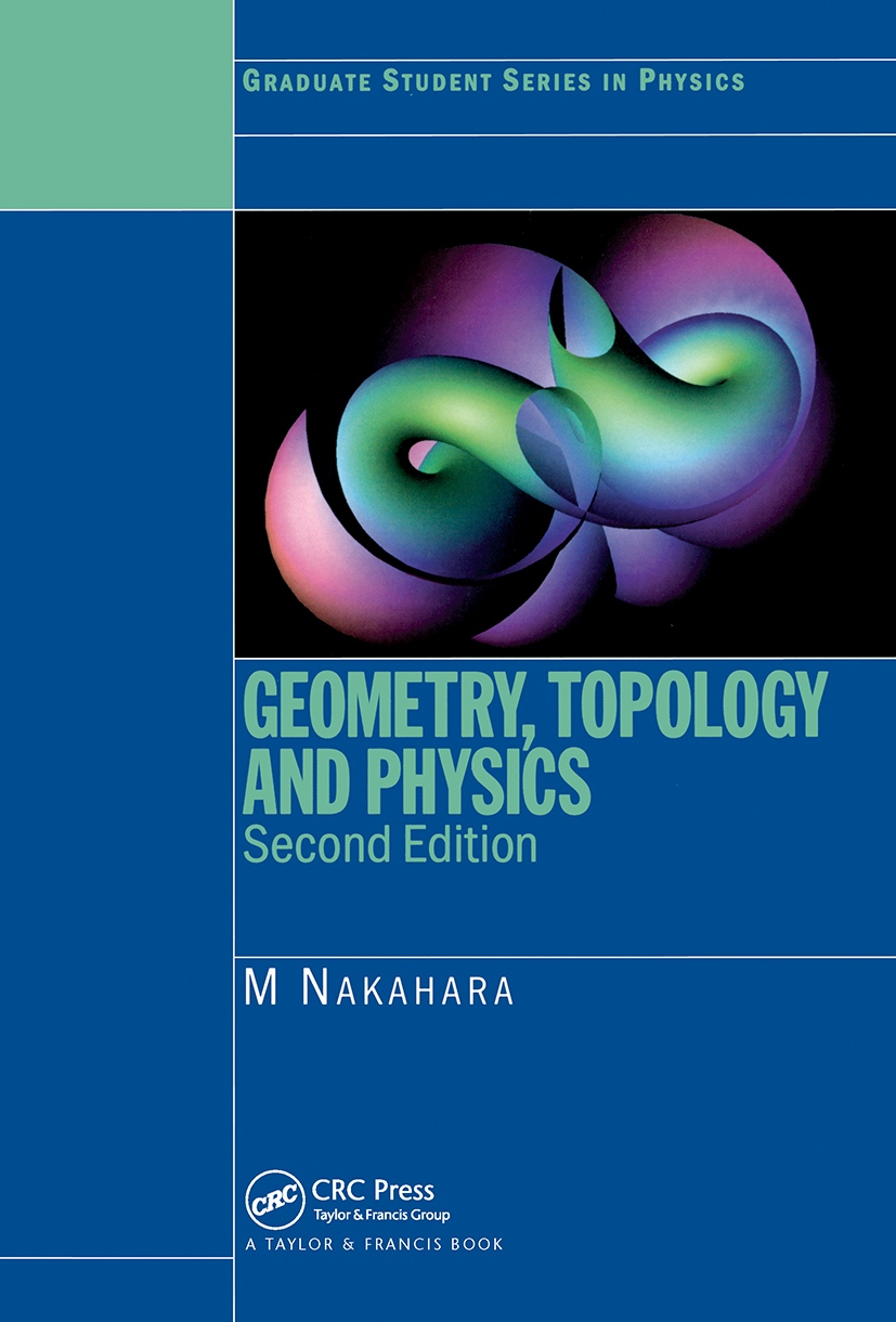 Geometry, Topology and Physics: 2nd Edition (Paperback) book cover