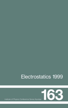 Electrostatics 1999, Proceedings of the 10th INT Conference, Cambridge, UK, 28-31 March 1999: 1st Edition (Hardback) book cover