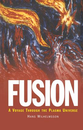 Fusion: A Voyage Through the Plasma Universe, 1st Edition (Hardback) book cover