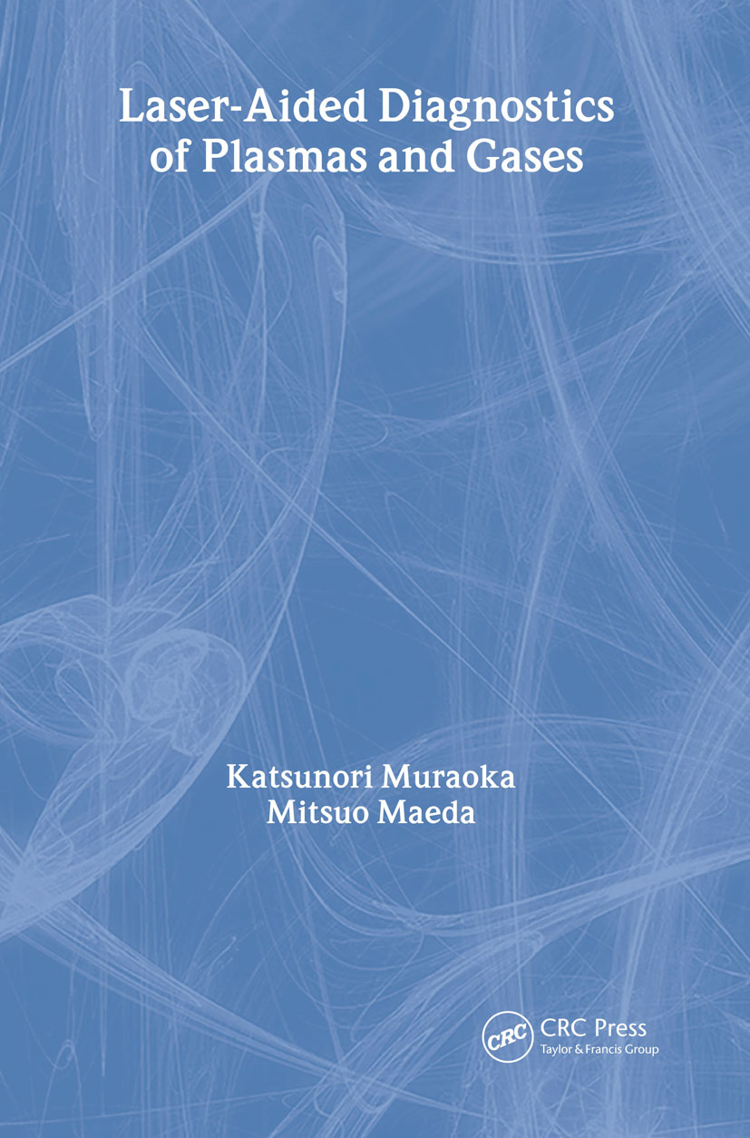 Laser-Aided Diagnostics of Plasmas and Gases: 1st Edition (Hardback) book cover