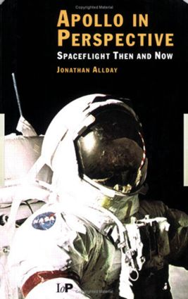 Apollo in Perspective: Spaceflight Then and Now, 1st Edition (Paperback) book cover
