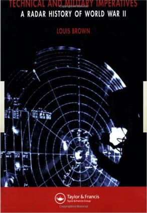Technical and Military Imperatives: A Radar History of World War 2 (Paperback) book cover