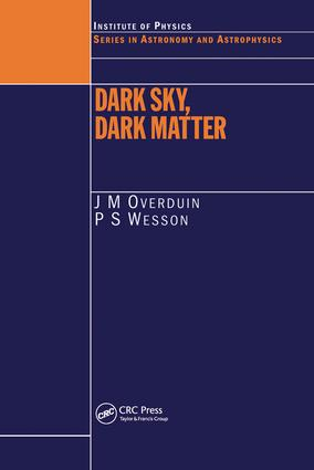 Dark Sky, Dark Matter: 1st Edition (Hardback) book cover